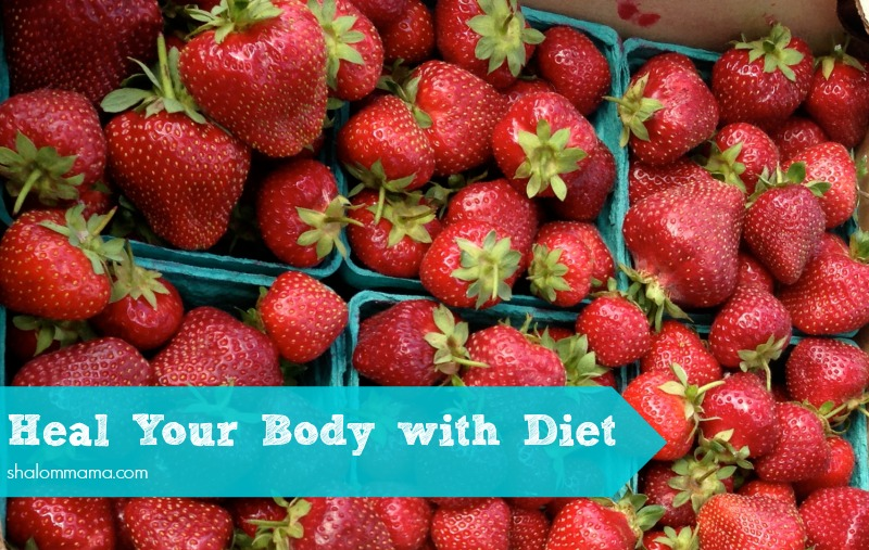 Heal Your Body with Diet