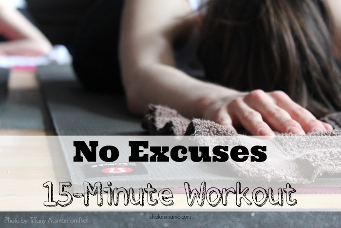 No Excuses 15-Minute Workout. A quick, high-intensity workout to help you get fit no matter how busy your schedule.