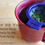 Sleep EZ Tea: An Herbal Sleep Remedy for the Whole Family