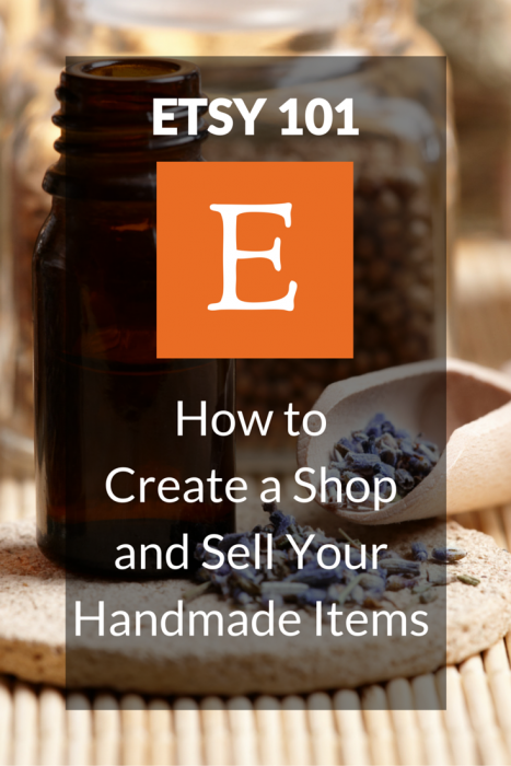 Etsy 101: How to create a shop and sell your handmade items