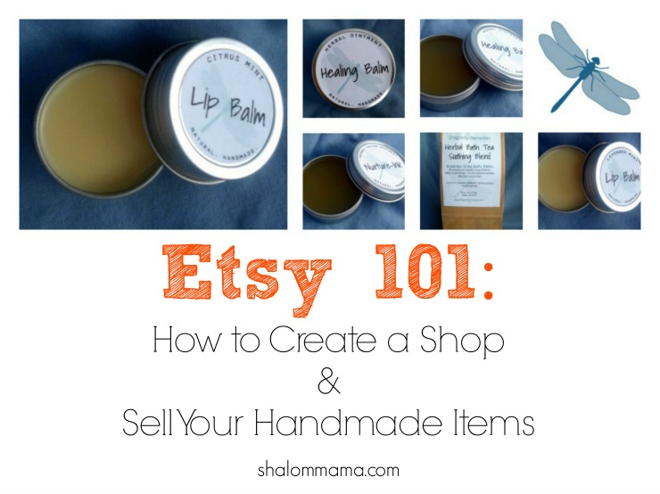 Etsy 101 How to Create a Shop & Sell Your Handmade Items