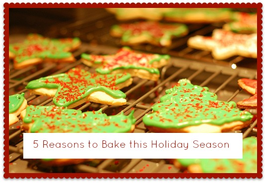 5 Reasons Why Baking Is Essential during the Holiday Season