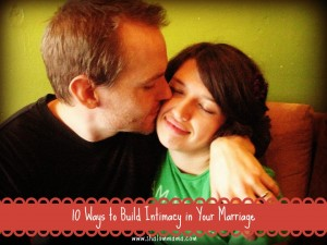 10 Ways to Build Intimacy in Your Marriage | Shalom Mama