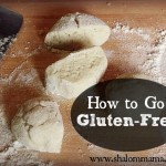 How to Go {and Stay} Gluten-Free