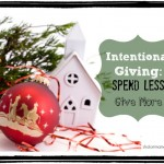 Intentional Giving: Spend Less, Give More