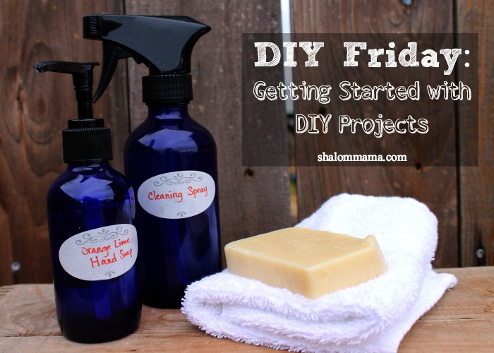 DIY Friday Getting Started with DIY Projects