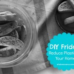 DIY Friday: Reduce Plastics in Your Home