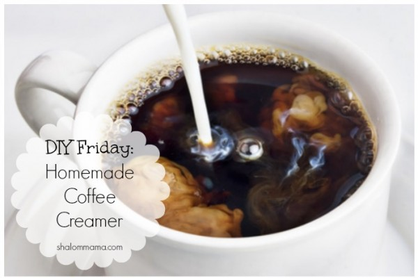 DIY Friday Homemade Coffee Creamer