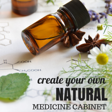 Create your own natural medicine cabinet. You don't need to go into debt to take care of your family naturally. You just need a few supplies, the basic herbs and essential oils and some easy recipes.