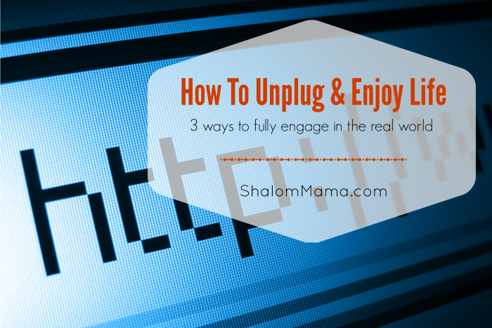 How To Unplug & Enjoy Life