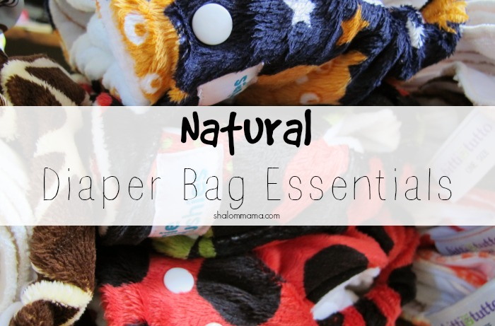 Natural Diaper Bag Essentials