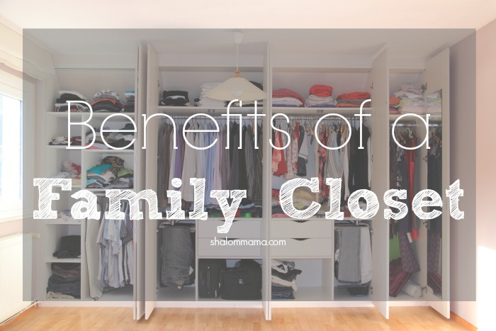 4 Benefits of Creating a Family Closet