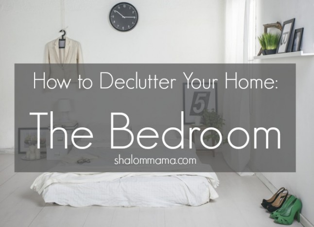 How to Declutter Your Home The Bedroom