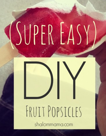 Super Easy DIY Fruit Popsicles