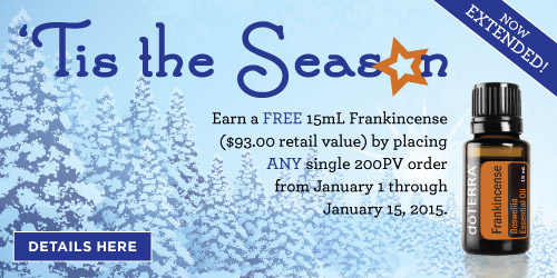 Until January 15th, spend 200 pv with doTERRA and get a FREE 15 mL bottle of Frankincense essential oil!