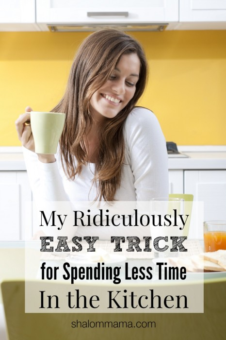 My ridiculously easy trick for spending less time in the kitchen | Shalom Mama