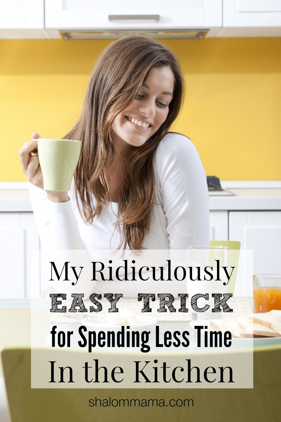 My Ridiculously Easy Trick for Spending Less Time in the Kitchen