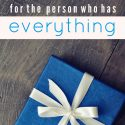 3 Gift Ideas for the Person who has Everything || Shalom Mama