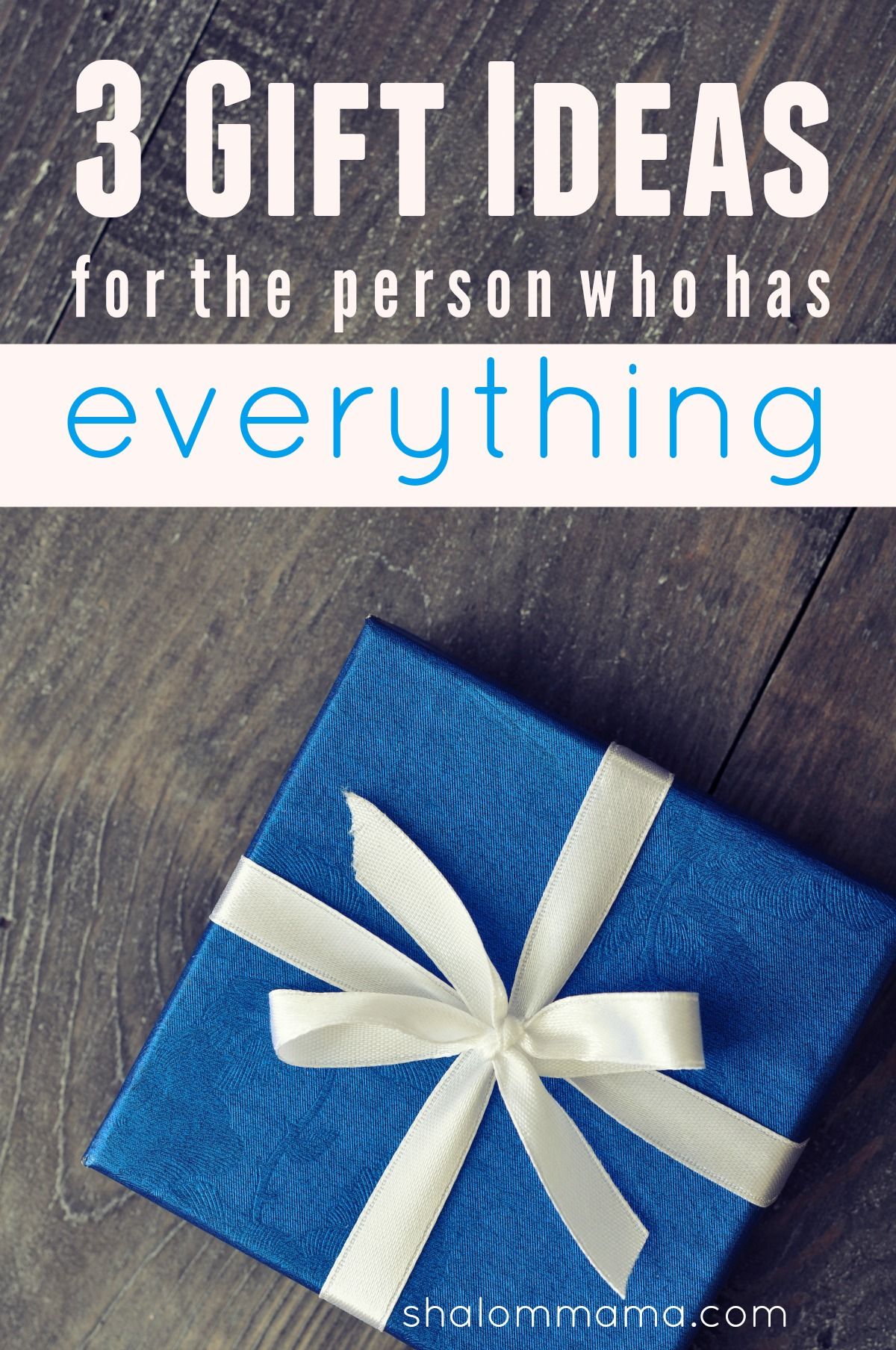 3 Gift Ideas For The Person Who Has Everything Rh Shalommama Com Christmas Present Husband Best Man