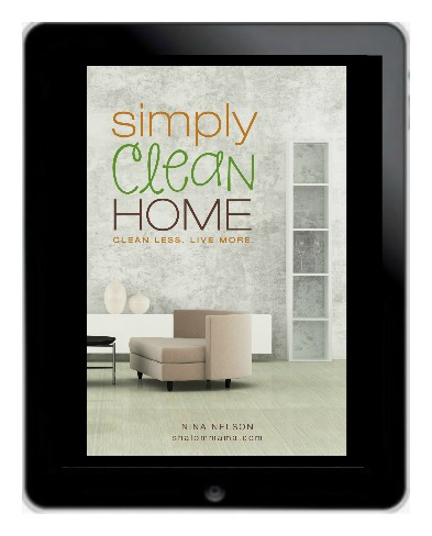 Simply Clean Home. An eguide to help you clean less and live more.