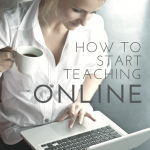 How to start teaching online