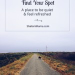 Find Your Spot: A place to be quiet and feel refreshed