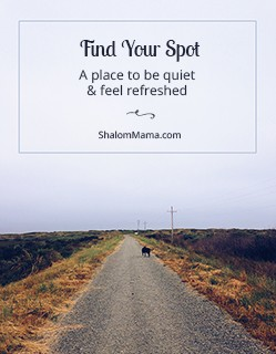 Find Your Spot: A place to be quiet & feel refreshed | ShalomMama.com