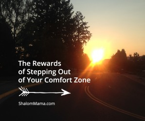 The Rewards of Stepping Out of Your Comfort Zone