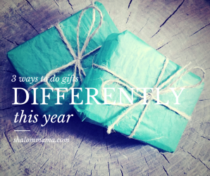 3 ways to do gifts differently this year
