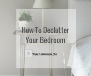 How to Declutter Your Bedroom