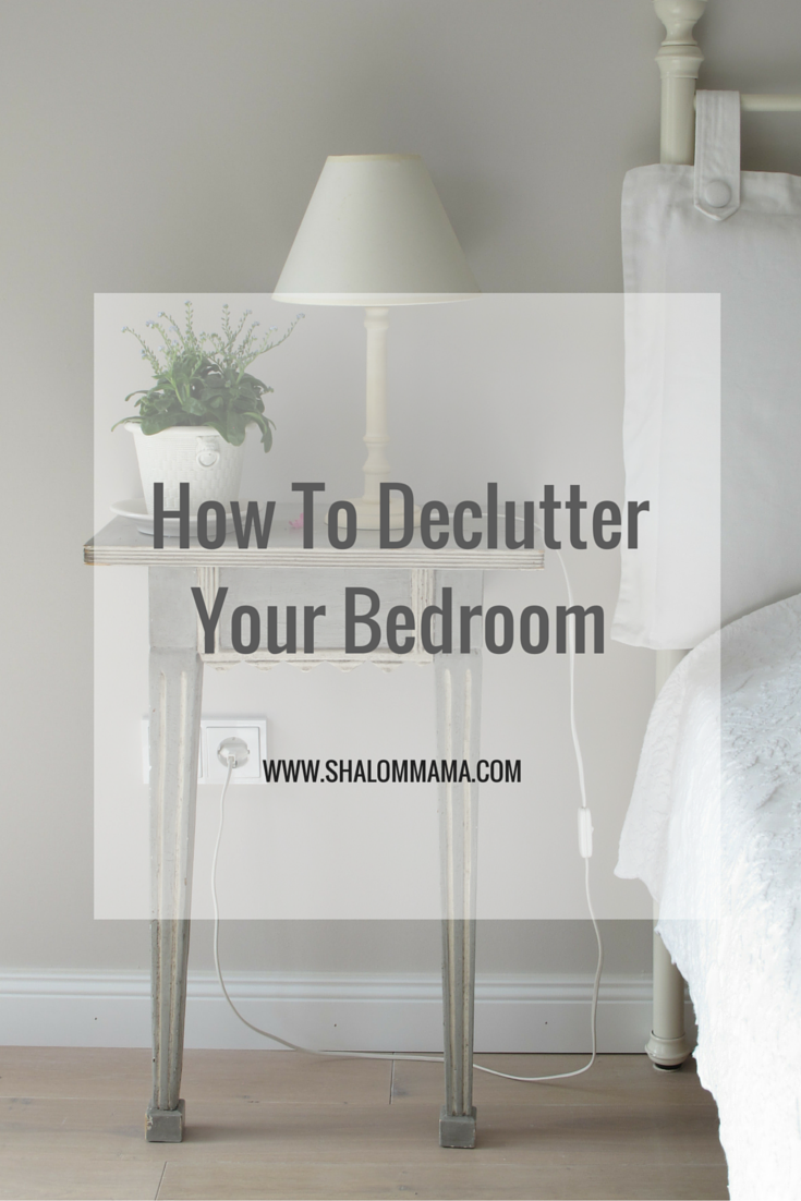How To Declutter Your Bedroom Tiny Apothecary