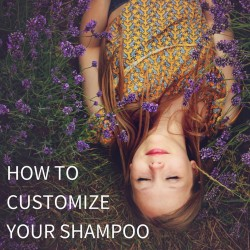 How to customize your shampoo